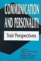 Communication and personality : trait perspectives