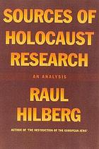 Sources of Holocaust research : an analysis