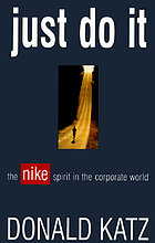 Just do it : the Nike spirit in the corporate world