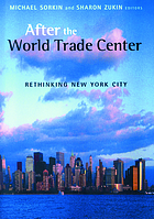 After the World Trade Center : rethinking New York City