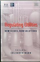 Regulating utilities : new issues, new solutions