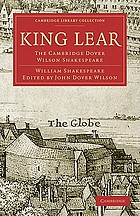 King Lear : The Cambridge Dover Wilson Shakespeare