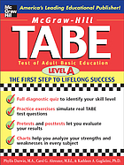 TABE : test of adult basic education : the first step to lifelong success