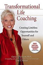 Transformational life coaching : creating limitless opportunities for yourself and others
