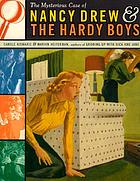 The mysterious case of Nancy Drew & the Hardy boys