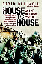 House to house : a tale of modern war