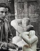 Henri Gaudier-Brzeska dans les collections du Centre Pompidou, Musée national d'art moderne