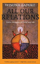 All our relations : native struggles for land and life