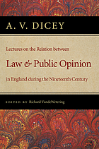 Lectures on the relation between law & public opinion in England, during the nineteenth century