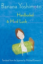 Hardboiled ; & Hard luck