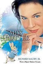 Miss Potter : a novel