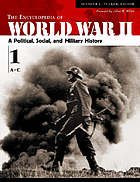 Encyclopedia of World War II : a political, social, and military history