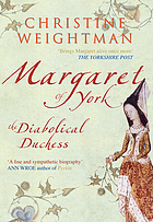 Margaret of York : the diabolical duchess