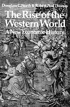 The rise of the Western world; a new economic history