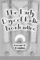 The early days of radio broadcasting