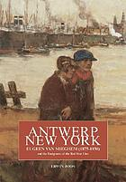Antwerp-New York : Eugeen Van Mieghem (1875-1930) and the emigrants of the Red Star Line