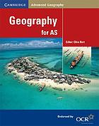 Geography for AS / Clive Hart ; authors : John Bailey [and others]