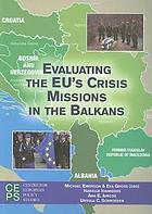 Evaluating the EU's crisis missions in the Balkans