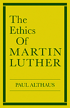 The ethics of Martin Luther