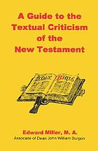 A guide to the textual criticism of the New Testament