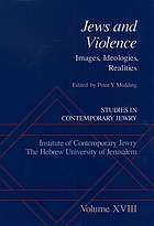 Jews and violence : images, ideologies, realities