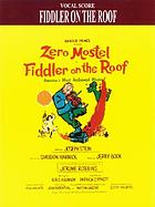 Harold Prince presents Zero Mostel in Fiddler on the roof