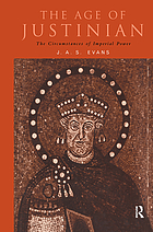 The age of Justinian the circumstances of imperial power