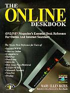 The Online deskbook : Online magazine's essential desk reference for online and Internet searchers