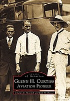 Glenn H. Curtiss, aviation pioneer