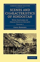 Scenes and characteristics of Hindostan, with sketches of Anglo-Indian society