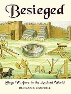 Besieged : siege warfare in the ancient world
