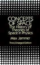 Concepts of space : the history of theories of space in physics