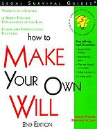 How to make your own will : with forms