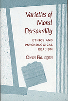 Varieties of moral personality : ethics and psychological realism