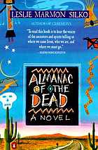 Almanac of the dead : a novel