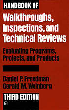 Handbook of walkthroughs, inspections, and technical reviews : evaluating programs, projects, and products