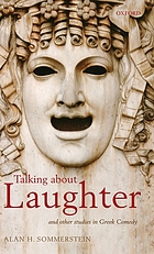 Talking about laughter and other studies in Greek comedy