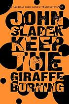 Keep the giraffe burning