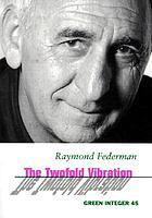 The twofold vibration