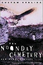 The noonday cemetery and other stories