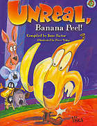 Unreal, banana peel! : a third collection of Australian children's chants and rhymes