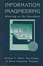 Information imagineering : meeting at the interface