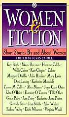 Women and fiction : short stories by and about women