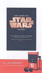 The complete star wars trilogy the original radio dramas