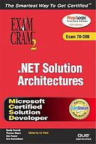 Analyzing requirements and defining .NET solution architectures