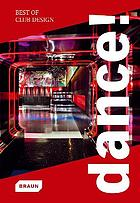 Dance! : best of club design