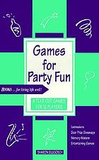 Games for party fun : [4 tear-out games for 12 players]