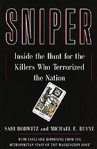 Sniper : inside the hunt for the killers who terrorized the nation
