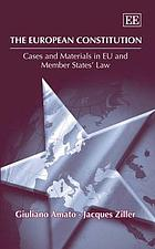 The European Constitution : cases and materials in EU & member states' law