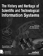 The History and Heritage of Scientific and Technological Information Systems : proceedings of the 2002 conference